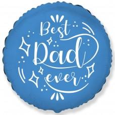 """18"""" (45см ) круг фольгированный Best Dad ever (fm Испания)"""